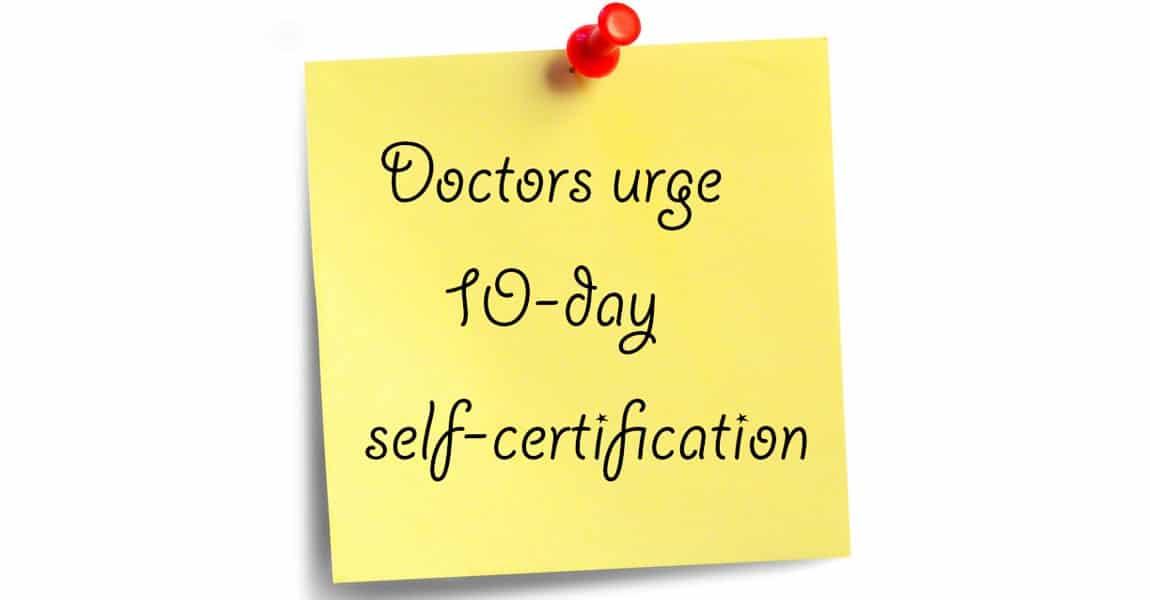 doctors-urge-10-days-self-certification
